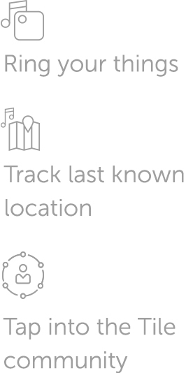 Icons for Tile features - ring your things, track last known location, and Tile community